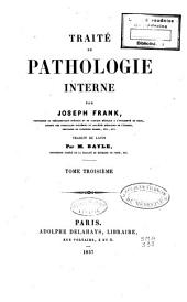 Traité de pathologie interne: Volume 3