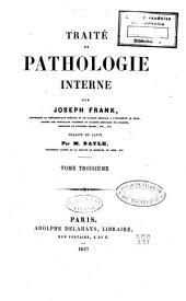 Traité de pathologie interne: Volume3