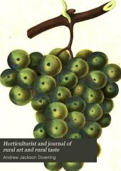 The Horticulturist and Journal of Rural Art and Rural Taste: Volume 16