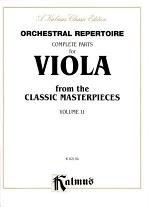 Orchestral Repertoire: Complete Parts for Viola from the Classic Masterpieces, Volume II