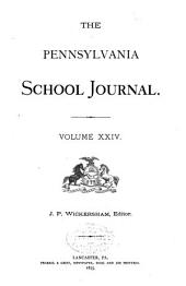 The Pennsylvania School Journal: Volume 24