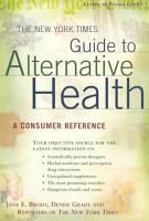 The New York Times Guide to Alternative Health PDF