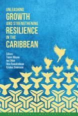 Unleashing Growth and Strengthening Resilience in the Caribbean PDF