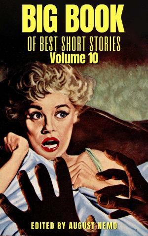Big Book of Best Short Stories   Volume 10