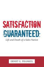 Satisfaction Guaranteed: