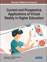 Current and Prospective Applications of Virtual Reality in Higher Education PDF