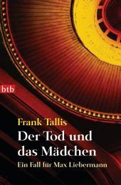 Der Tod und das Mädchen: Ein Fall für Max Liebermann