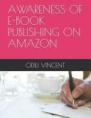 Awareness of E-Book Publishing on Amazon