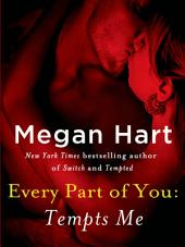 Every Part of You: Tempts Me (#1)
