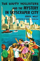 The Happy Hollisters and the Mystery in Skyscraper City PDF