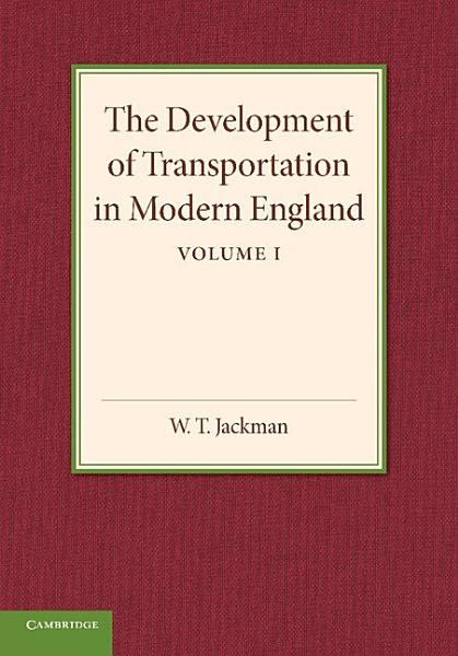 The Development of Transportation in Modern England