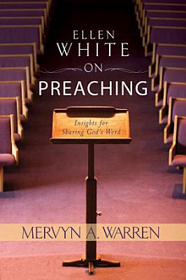 Ellen White on Preaching