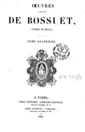 Oeuvres complètes de Bossuet, évêque de Meaux: Volume4