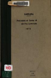 Prolusione al corso di diritto criminale dell'anno accademico mdccclxxiii-mdccclxxiv (il diritto penale e la procedura penale).