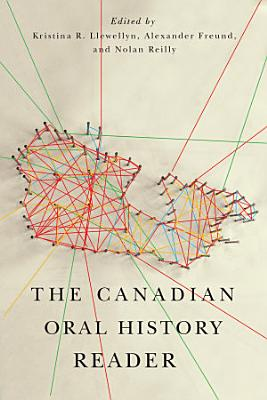 The Canadian Oral History Reader PDF