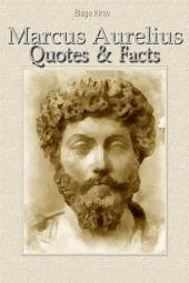 Marcus Aurelius: Quotes & Facts