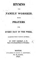 Hymns for Family Worship  with prayers for every day in the week  selected from various authors PDF