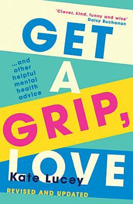 Get a Grip  Love