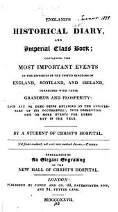 England's historical diary, and imperial class book, by a student of Christ's hospital