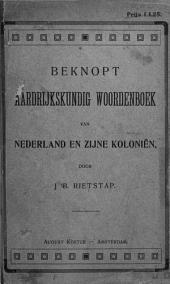 Beknopt aardrijkskundig woordenboek van Nederland en zijne koloniën: Volume 1