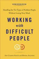 Working with Difficult People  Second Revised Edition PDF