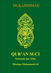 Al Qur'an Terjemah dan Tafsir: MUKADIMMAH