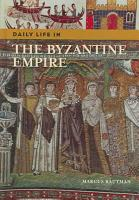 Daily Life in the Byzantine Empire PDF