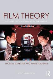 Film Theory: An Introduction through the Senses, Edition 2