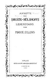 Annette von Droste-Hülshoffs Lebensgang