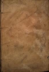 Annotatio nonnullorum librorum seu epistolarum Francisci Petrarche. Vita Petrarche edita per Hieronymum Squarzaficum ... Epistole rerum senilium ... Item epistole LVII eiusdem poete [et] aliorum. Africa libri VIIII. Buccolicum carmen in duodeci eglogas distinctum. Epistole metrice ad barbatum ... testamentum suum. Priuilegium laureationis sue