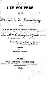 Les Soupers de la Maréchale de Luxembourg: Volume1