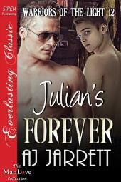 Julian's Forever [Warriors of the Light 12]