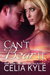 Can't Bear It (BBW Paranormal Romance)