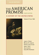 The American Promise Value Edition  Volume II  From 1865 PDF