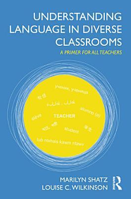 Understanding Language in Diverse Classrooms