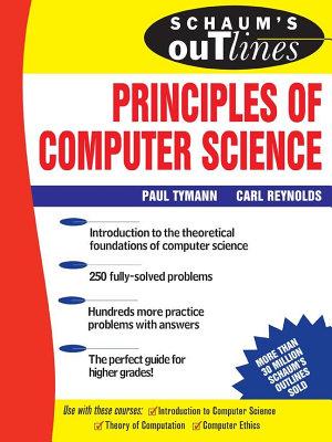 Schaum s Outline of Principles of Computer Science