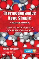Thermodynamics Kept Simple   A Molecular Approach PDF