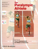 Handbook of Sports Medicine and Science  The Paralympic Athlete