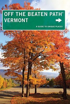 Vermont Off the Beaten Path