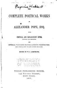 The Complete Poetical Works of Alexander Pope  Esq Book