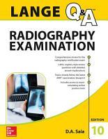 LANGE Q A Radiography Examination  Tenth Edition PDF