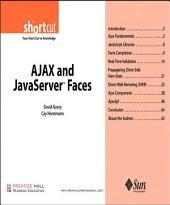 AJAX and JavaServer¿ Faces (Digital Short Cut)