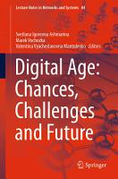 Digital Age  Chances  Challenges and Future PDF