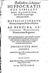 Libellus peri partheniō, hoc est de iis, quae virginibus accedunt