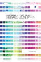 Countering Militant Islamist Radicalisation on the Internet PDF