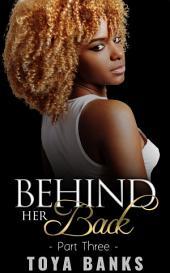 Behind Her Back 3