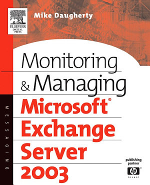 Monitoring and Managing Microsoft Exchange Server 2003 PDF