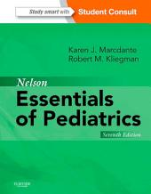 Nelson Essentials of Pediatrics E-Book: Edition 7