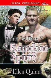 A Random Spirit [Spirit Walkers 7]