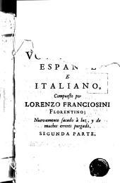 Vocabolario italiano e spagnolo: novamente dato in luce